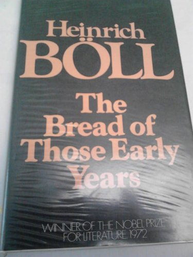 9780436054501: The Bread of Those Early Years