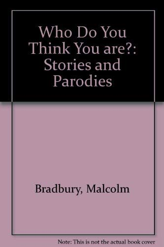 9780436065071: Who Do You Think You are?: Stories and Parodies