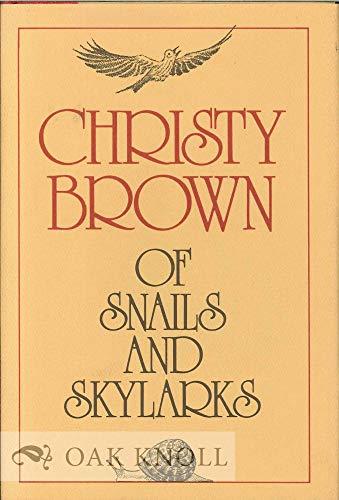 9780436070969: Of Snails and Skylarks