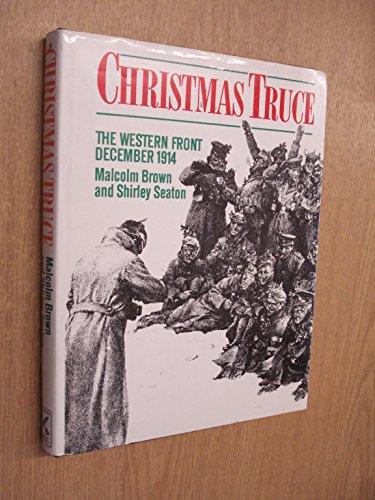 Christmas Truce: MALCOLM BROWN, SHIRLEY