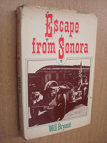 9780436071751: Escape from Sonora