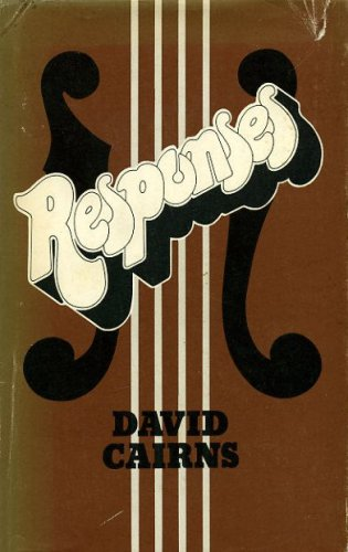 Responses: Musical Essays and Reviews (0436080907) by Cairns, David