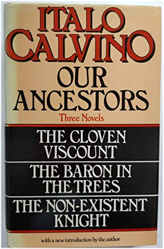 "9780436082702: Our Ancestors: ""Cloven Viscount"", ""Baron in the Trees"" and ""Non-existent Knight"""
