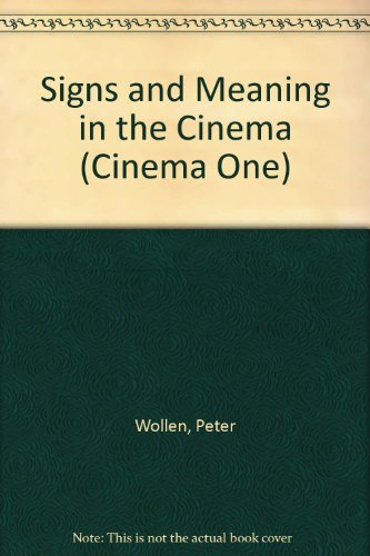 9780436098727: Signs and Meaning in the Cinema (Cinema One)