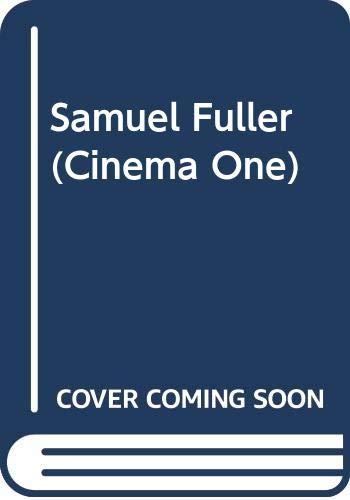 9780436099175: Samuel Fuller (Cinema One)