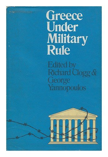 9780436102554: Greece Under Military Rule