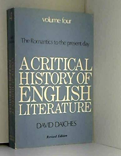 9780436121074: A Critical History of English Literature: v. 4