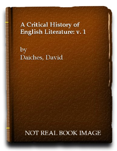 9780436121081: A CRITICAL HISTORY OF ENGLISH LITERATURE: V. 1