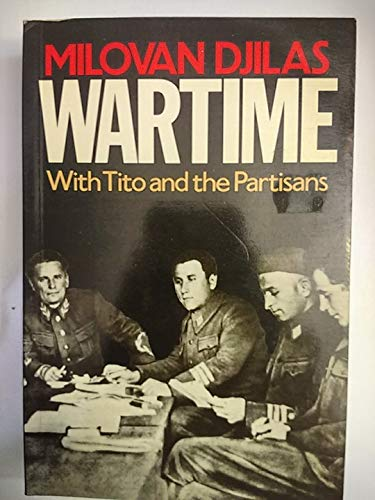 9780436129711: Wartime, With Tito and the Partisans