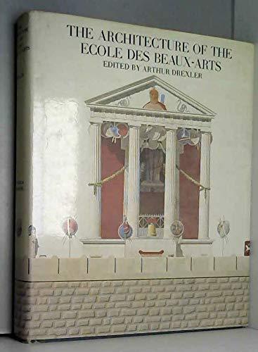 9780436137105: The Architecture of the Ecole des Beaux-Arts