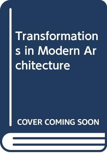 9780436137112: Transformations in Modern Architecture