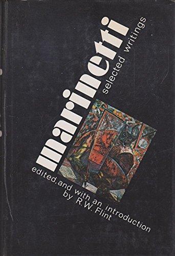 9780436160356: Marinetti: Selected Writings