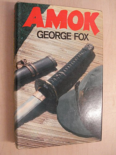 amok: fox, george