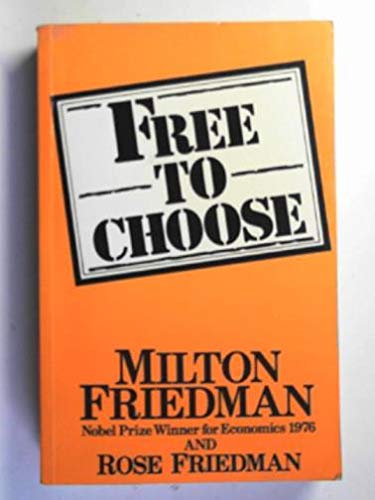 9780436164866: Free to Choose: A Personal Statement