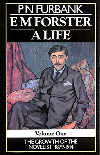 9780436167553: E.M.Forster: The Growth of the Novelist, 1879-1914 v. 1: A Life