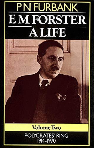 9780436167560: E.M.Forster: Polycrates' Ring, 1914-70 v. 2: A Life