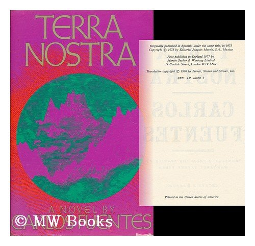 Terra Nostra-INSCRIBED FIRST PRINTING: Fuentes, Carlos