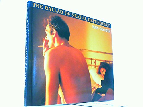 9780436179860: The Ballad of Sexual Dependency