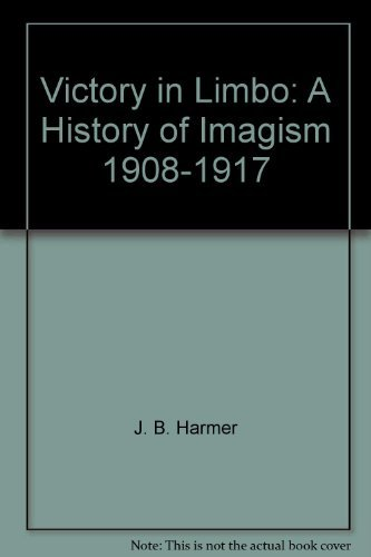 9780436191107: Victory in Limbo: Imagism, 1908-17