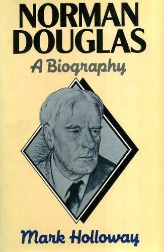 9780436200755: Norman Douglas: A Biography