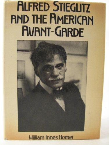 9780436200823: Alfred Stieglitz and the American Avant-garde
