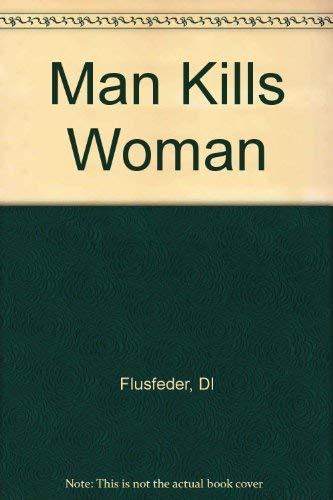 9780436201097: Man Kills Woman
