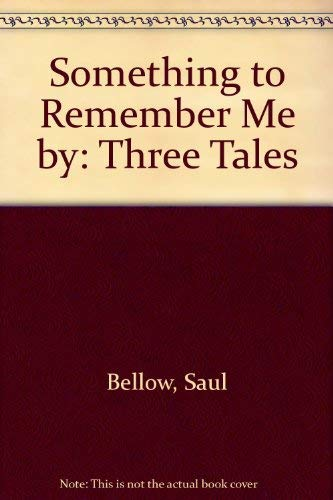 9780436201172: Something to Remember Me by: Three Tales