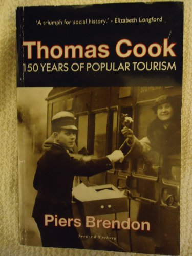 9780436201226: Thomas Cook: 150 Years of Popular Tourism