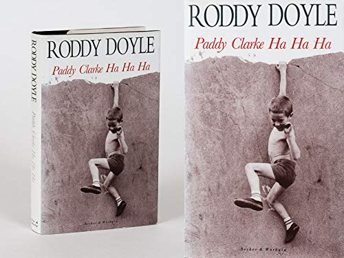 Paddy Clarke Ha Ha Ha by Roddy Doyle, First Edition - AbeBooks