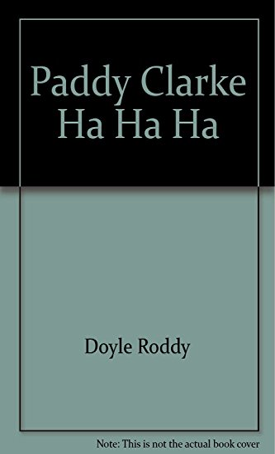 9780436201592: [Paddy Clarke Ha Ha Ha] [by: Roddy Doyle]