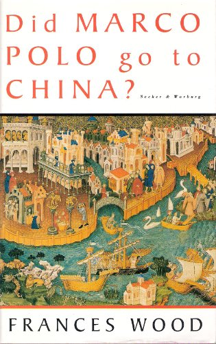 9780436201660: Did Marco Polo Go to China?