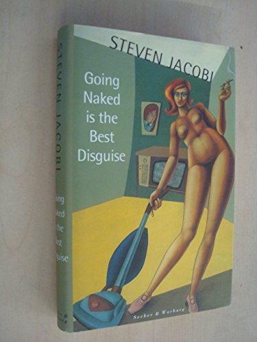 9780436202346: Going Naked Is the Best Disguise