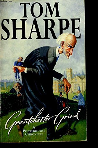 9780436202896: GRANTCHESTER GRIND: A PORTERHOUSE CHRONICLE
