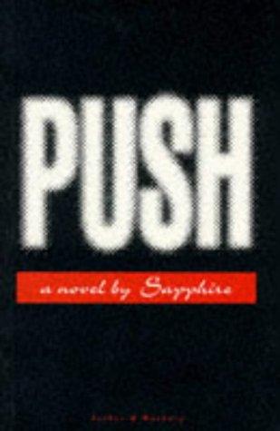 9780436202919: Push: A Novel