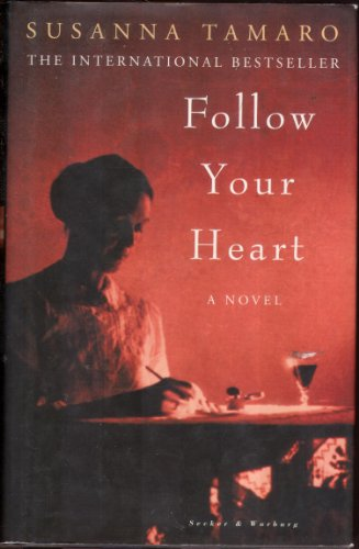 FOLLOW YOUR HEART: TAMARO, SUSANNA