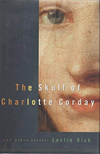 9780436203466: The Skull Of Charlotte Corday And Other Stories