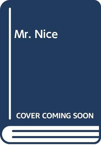 Mr. Nice (0436203901) by Howard Marks