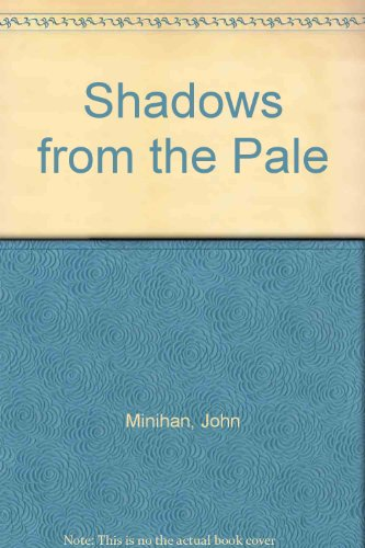 9780436204036: Shadows from the Pale