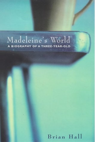 9780436204166: Madeleine's World: A Biography of a Three Year Old