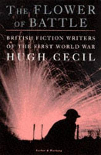 9780436204197: The Flower of Battle: English Fiction of the First World War