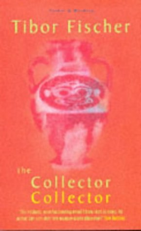 Collector Collector, The: Fischer, Tibor