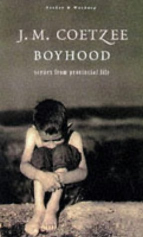 9780436204487: Boyhood, Scenes from Provincial Life