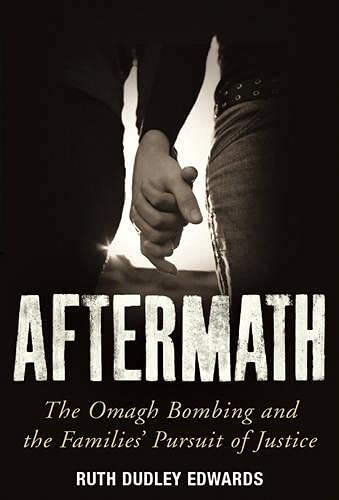 9780436205255: Aftermath: The Omagh Bombing and the Families' Pursuit of Justice