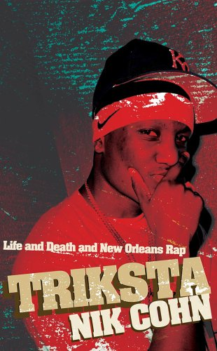 9780436205354: TRIKSTA: LIFE AND DEATH AND NEW ORLEANS RAP