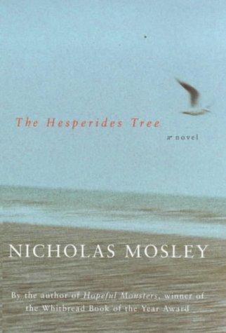 The Hesperides Tree: Mosley, Nicholas