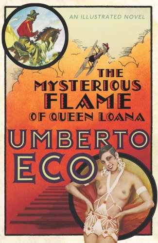 Mysterious Flame of Queen Loana, The: Umberto Eco