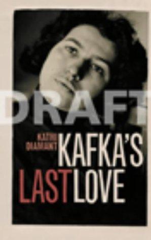 9780436209956: Kafka's Last Love