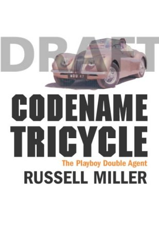 9780436210235: Codename Tricycle. The True Story of the Second World War