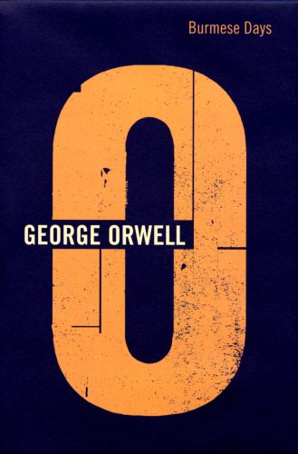 Burmese Days (The Complete Works of George Orwell): Orwell, George