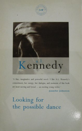 Looking for the Possible Dance: Kennedy, A. L.